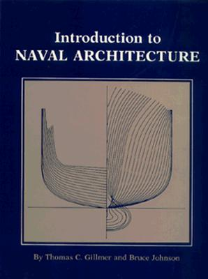 Introduction to Naval Architecture By Gillmer, Thomas C.